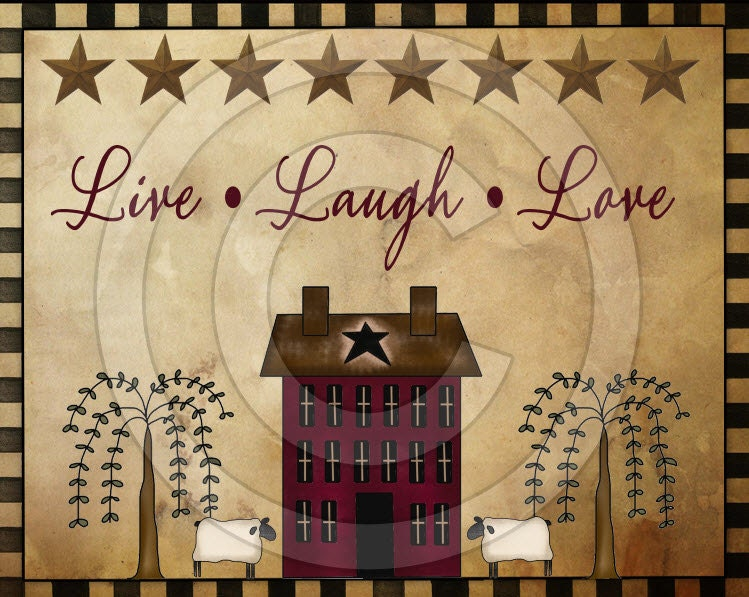 Primitive Live Laugh Love Willow Saltbox Printable Digital
