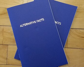 Alternative Facts Blank Notebook Blue, gold foil