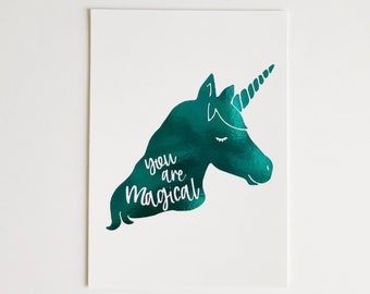 Your Are Magical Unicorn