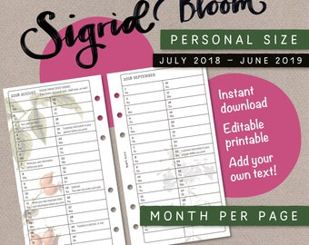 Sigrid Bloom – Editable printable planner – Month per page – filofax Personal size – July 2018 to June 2019 – Add your text – Kikki K medium