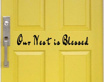 Our Nest is Blessed Vinyl Door Decal Inside Outside
