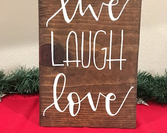 Live, laugh, love wood sign, hand lettered