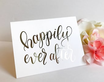 Happily Ever After Wedding Card - Foil Card, Wedding, Custom Card
