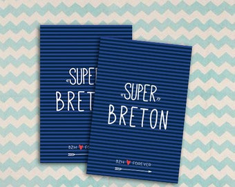 """Card """"Super Breton"""" that is what we don't deny its origins"""