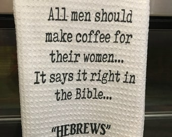 Kitchen towel, Coffee Towel, Funny kitchen Towel