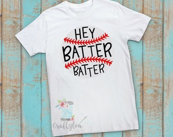 Hey Batter Batter baseball shirt