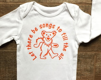 Baby Bodysuit Grateful Dead Inspired Dancing Bear - Let there be songs to fill the air