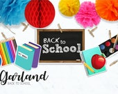 Back to SCHOOL Garland/  ...