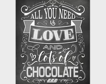 Chalkboard Kitchen Printable, Chocolate Lover Gift, Kitchen Art, All You Need is Love and Chocolate Print, 8x10 11x14 16x20 Instant Download