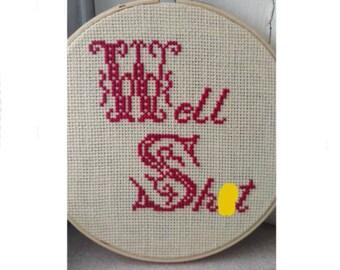 Well Sh*t Cross Stitch- Subversive Cross Stitch- X stitch- Hoop Art