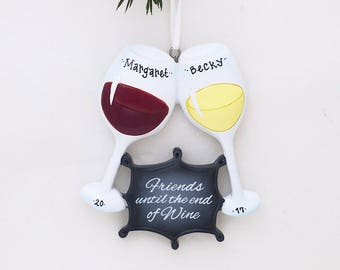 Friends Until the End of Wine Personalized Christmas Ornament / Wine Club / Cheers / Girls Night / Hand Personalized