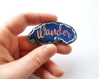 Wander worry stone - Blue Lettered Agate Slice - Inspirational stocking stuffer - Office desk accessory - Natural Crystal Gemstone Decor