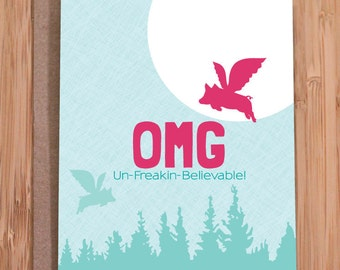 OMG card / funny greeting cards / flying pigs