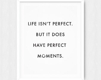 Life Isn't Perfect Quote - Inspirational Quote - Motivational Quote - Inspirational Poster - Motivational Poster