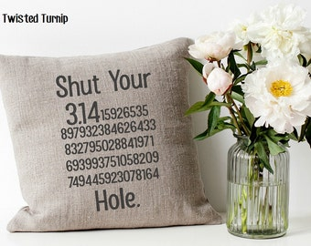 Funny Machine Embroidery Design Shut Your Pi Hole Shut Your Pie Hole 3.14 Original Digital File Instant Download 5x7 Hoop Pillow Wall Art