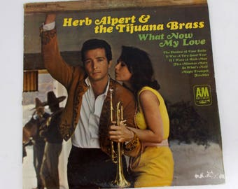 Herb Alpert and the Tijuana Brass What Now My Love Vinyl LP Record A&M SP4114