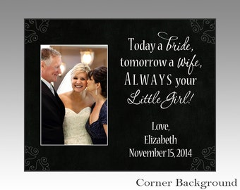 Today a bride tomorrow a wife, parent wedding gift, wedding gifts, wedding picture frame, personalized wedding picture frame, wedding photo