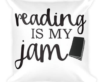 Reading is My Jam Square Pillow