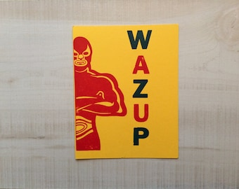 What's up luchador Letterpress Card Greeting Card, Spanish Card, Blank Note Card, Spanish Language, Funny Birthday Card, Pun Card
