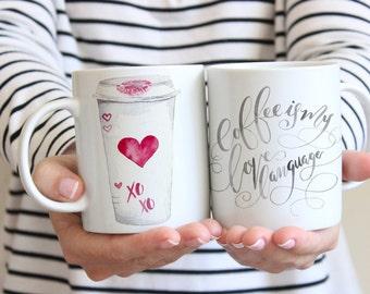 Coffee is My Love Language Mug | Valentine's Day Gift | Love Quote Mug | Starbucks Mug | Watercolor Latte Mug | Watercolor Coffee Cup