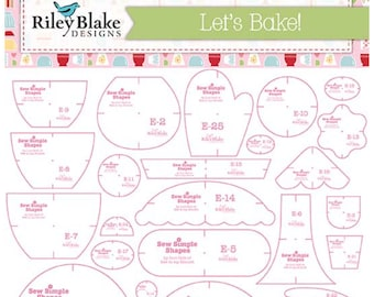 Let's Bake! - Sew Simple Shapes by Lori Holt of Bee in my Bonnet - includes 25 templates