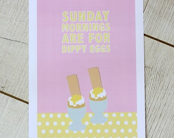 A4 kitchen wall print - Sunday mornings are for dippy eggs