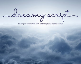 Font - Dreamy Script Font - Calligraphy font - elegant typeface Wedding font Can be used for a photography logo Monogram