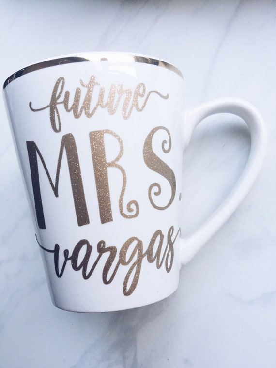 Future MRS. Custom mug / custom bride mug / custom mug / custom coffee cup / future wife
