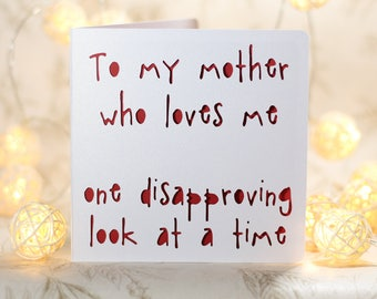 Mother's day card, for mum,snarky mother's day,cute mothers day,rude mothers day,funny mothers day,sarcastic mothers, mothers day humour