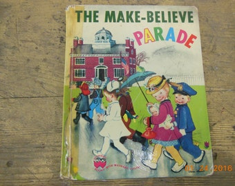 The Make-Believe Parade vintage childrens book