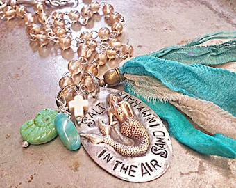 Salt in the air Sand in my Hair Mermaid necklace!