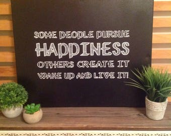 Some People Pursue Happiness,  Inspiration, Happiness Quote, Wall Art, Handpainted Sign, Friendship, Gift