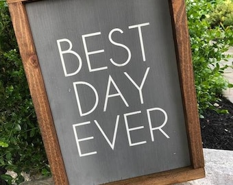 "9.5"" x 13.5"" Farmhouse sign ""Best Day Ever"" wooden wall decor"