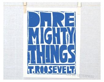 Roosevelt Quote Dare Mighty Things, Wall Art, Teen room Decor, Boys Room Art, Girls Room Art, Classroom Decor, Dorm Wall Art, Retirement