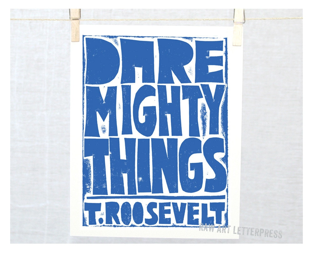 Roosevelt Quote Dare Mighty Things Wall Art Teen Room Decor