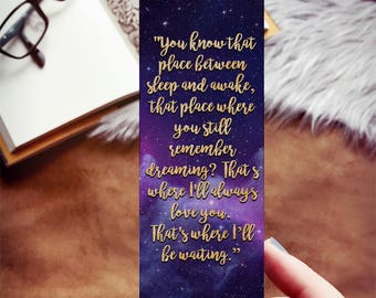 Sweet JM Barrie Quote, That Place Between Sleep and Awake Peter Pan Bookmark, Galaxy Bookmark