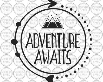 Adventure Awaits svg png eps pdf jpg dxf