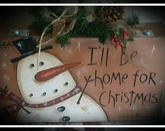 I'll Be Home For Christmas - Painting Pattern Only
