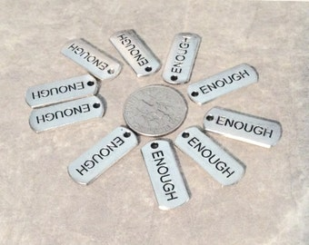 "8 - ""Enough"" Pendants, Charms, Tags, I am Strong, I am enough, Support, Semicolon,  Stamped pendant"
