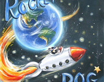 """Rocket Dog Discovers the Universe-PRINT 11x11"""""""
