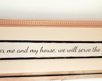 """As for Me and My House Wooden Sign Joshua 24:15 Wood Sign Bible Quote Over the Door Framed Sign Scripture Wall Art 49""""x 7.5"""""""