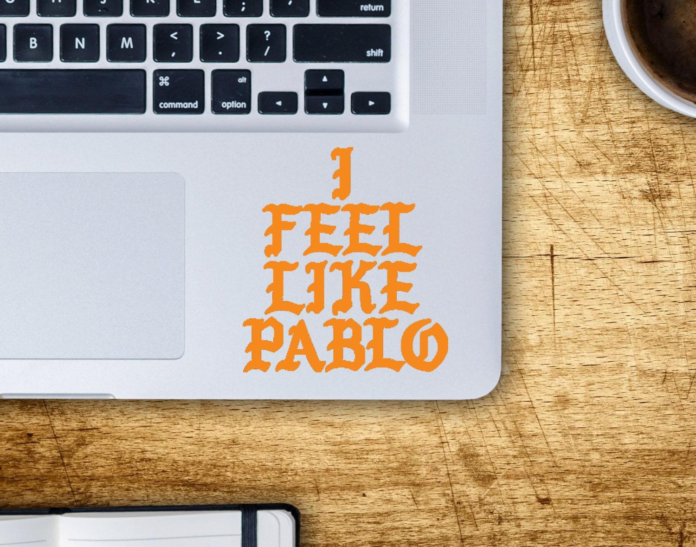 I Feel Like Pablo Logo Kanye West MacBook Laptop Decal The