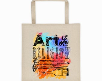 Art Tote, Art Is My Religion, Bag, Canvas Tote, Art Supplies Bag, Art Supplies Tote, Art Tote, Art Bag
