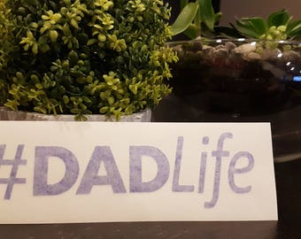 DadLife Vinly Decal