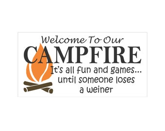 Sign Stencil - Welcome To Our CAMPFIRE - Large 11 x 22 stencil for painting signs