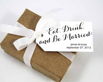 Eat Drink and Be Married - Wedding Favor Tags - Custom Wedding Favor Tags - Personalized Wedding Favor Tags - MEDIUM