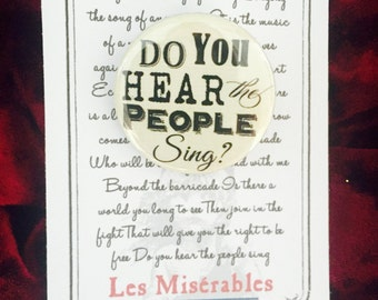 Les Miserables, People's Song Inspired Pin, Pinback, Button, Victor Hugo