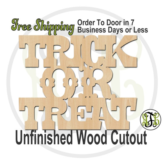 Trick or Treat 3 - 160213- Halloween Cutout, unfinished, wood cutout, wood craft, laser cut wood, wood cut out, Door Hanger, wooden sign