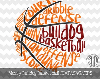 Messy Bulldog Basketball design INSTANT DOWNLOAD in dxf/svg/eps for use with programs such as Silhouette Studio and Cricut Design Space