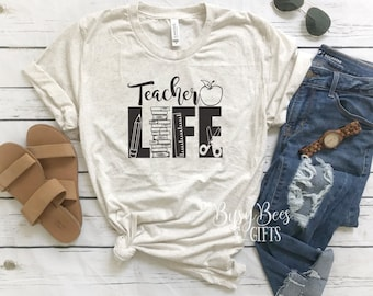 Teacher Life T-Shirt.  Teacher Life Tee. Teacher Shirt. Teacher Tee. Teacher Gift. Teacher Appreciation Gift. New Teacher Gift. Gift for Her